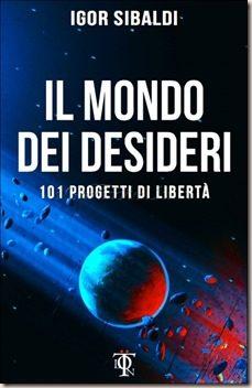 Il Mondo dei Desideri di Igor Sibaldi