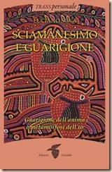 Il libro della settimana: Sciamanesimo e Guarigione