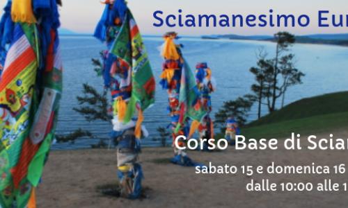 Corso Base di Sciamanesimo 15/16 giugno 2019